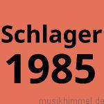 Schlager 1985