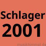 Schlager 2001