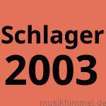 Schlager 2003